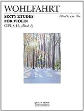 60 ETUDES FOR VIOLIN OP. 45 BOOK 1
