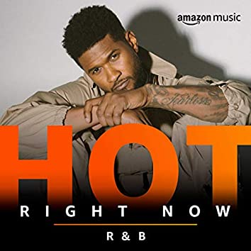 Hot Right Now R&B