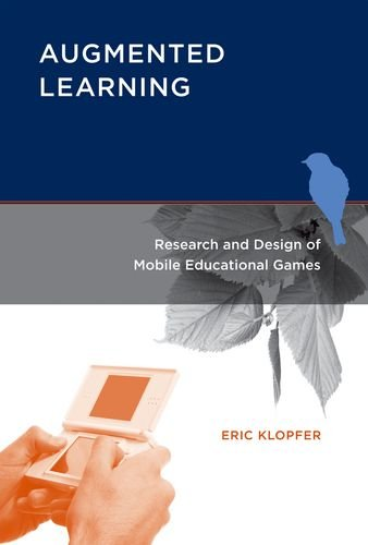 Image OfAugmented Learning: Research And Design Of Mobile Educational Games (The MIT Press)