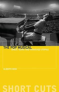 The Pop Musical: Sweat, Tears, and Tarnished Utopias