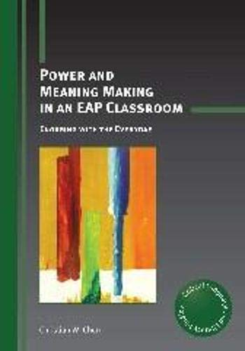 Power And Meaning Making In An Eap Classroom Engaging With The Everyday Critical Language And Literacy Studies