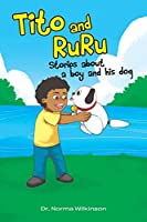 Tito and RuRu: Stories about a boy and his dog