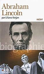 Abraham Lincoln de Liliane Kerjan