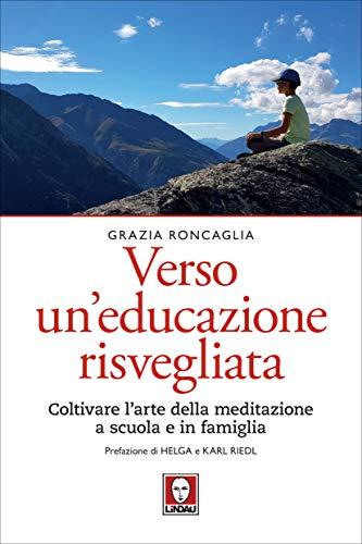 Verso un'educazione risvegliata (Italian Edition)