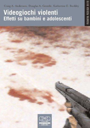 Videogiochi violenti. Effetti su bambini e adolescenti