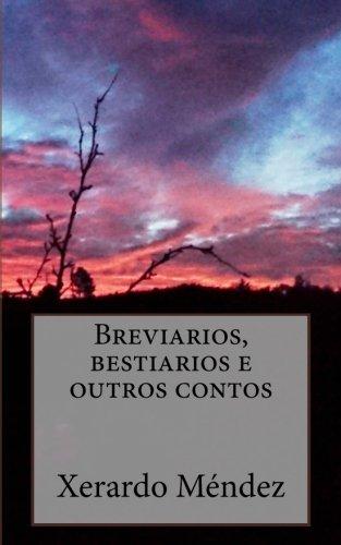 Breviarios, bestiarios e outros contos (Galician Edition)
