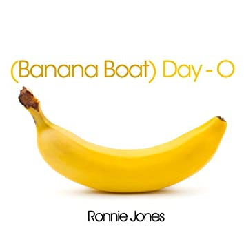 Day-O (Banana Boat)