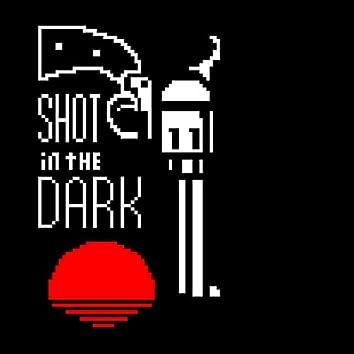 Shot in the Dark!