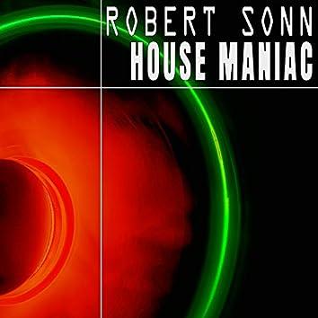 House Maniac