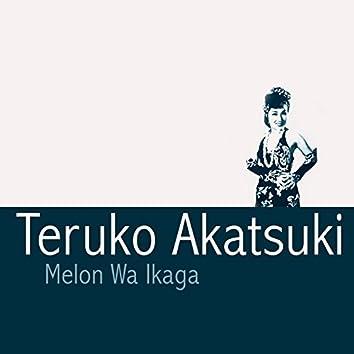 Melon Wa Ikaga
