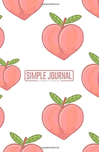 Simple journal - Everyday is your day: Cute pattern with peach on a white background notebook, Daily Journal, Composition Book Journal, Sketch Book, ... sheets). Dot-grid layout with cream paper.