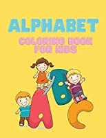 Alphabet Coloring book: Coloring book for kids.