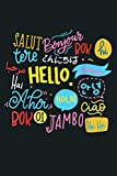 Hello Word In Different Languages Travel And Teacher Gift: Notebook Planner - 6x9 inch Daily Planner Journal, To Do List Notebook, Daily Organizer, 114 Pages