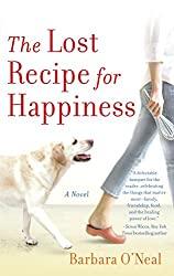 Put this on your book list for a relaxing, fun read - The Lost Recipe for Happiness by Barbara O'Neal