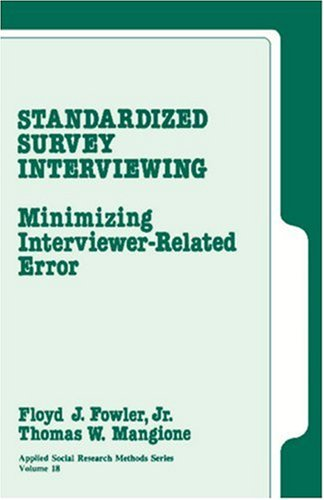 Standardized Survey Interviewing: Minimizing...