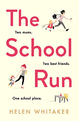 The School Run: A laugh-out-loud novel full of humour and heart (English Edition)