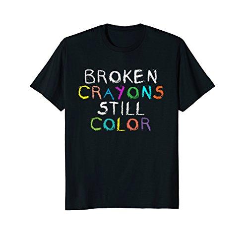 Broken Crayons Still Color Christian Bible Verse T-Shirt