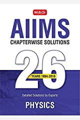 26 Years AIIMS Chapterwise  Solutions -Physics Kindle Edition