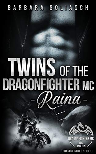 Twins of the Dragonfighter MC: Raina (Dragonfighter Series 1)