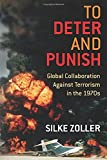 To Deter and Punish: Global Collaboration Against Terrorism in the 1970s