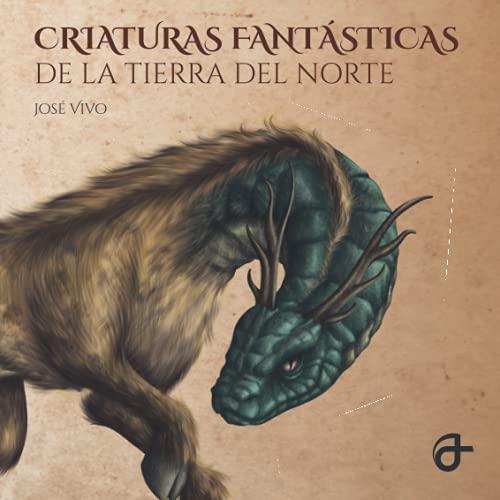 Criaturas Fantásticas de la Tierra del Norte