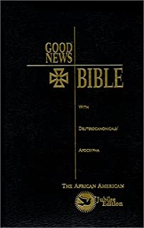 Good News Bible with Deuterocanonicals and Apocrypha