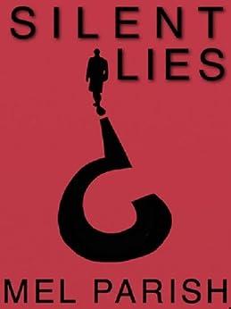 Silent Lies by [Mel Parish]