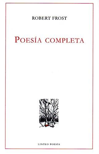Poesía completa (Robert Frost)