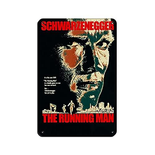 Cartel clásico de película pintado The Running Man Retro Poster Metal Tin Sign Chic Art Retro Iron Painting Bar People Cave Cafe Family Garage Poster Decoración de pared 8x12 pulgadas (20x30 cm)