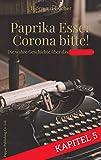 Paprika Esser - Corona bitte! (5. Kapitel): Die wahre Geschichte über das Virus von auf Bücher, Björn