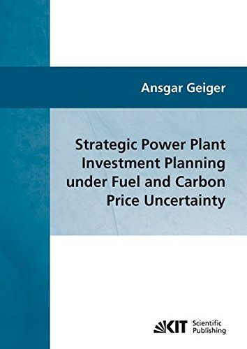 Strategic Power Plant Investment Planning under Fuel and Carbon Price Uncertainty