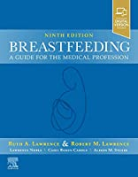 Breastfeeding: A Guide for the Medical Profession
