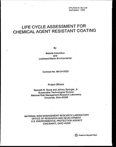 Life Cycle Assessment for Chemical Agent Resistant Coating (English Edition)