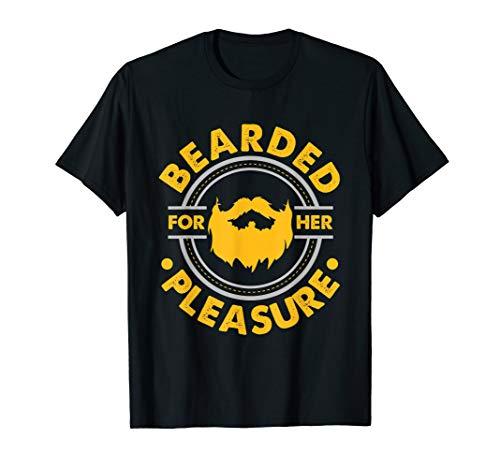 Mens Funny Bearded For Her Pleasure Novelty Beard T-Shirt