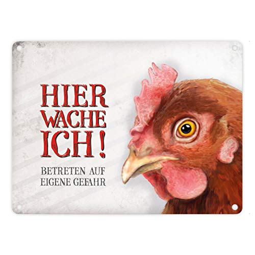 Metallschild mit Huhn Motiv und Spruch: Betreten auf eigene Gefahr - Hier wache ich!