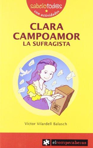 CLARA CAMPOAMOR la sufragista (Sabelotod@s)