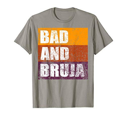 Bad and Bruja Idea de Disfraz de Bruja para Halloween Camiseta