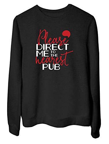 T-Shirtshock Sudadera para Las Mujeras Negro EPS0781 Please Direct ME TO The Nearest Pub