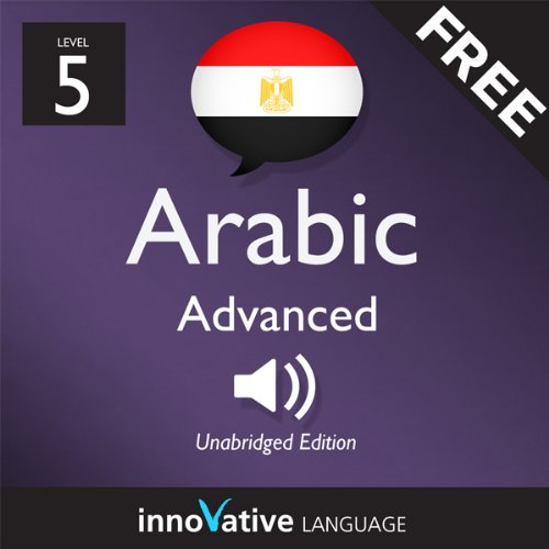 Learn Arabic with Innovative Language's Proven Language System - Level 05: Advanced cover art