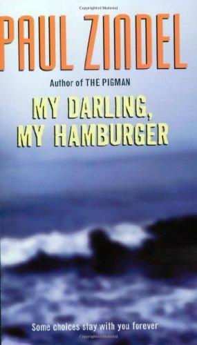 My Darling, My Hamburger by Zindel, Paul(March 29, 2005) Paperback