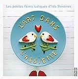 L'art dans l'assiette: Les petites faims ludiques d'Ida Skivenes