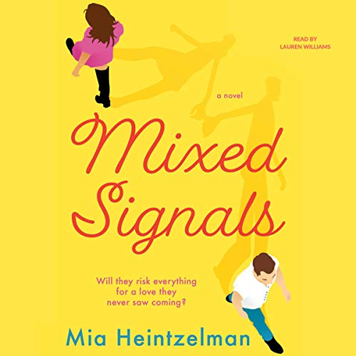 Mixed Signals Audiobook By Mia Heintzelman cover art