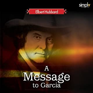 Career: First Listen to A Message to Garcia cover art