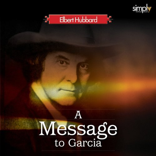 Career: First Listen to A Message to Garcia audiobook cover art