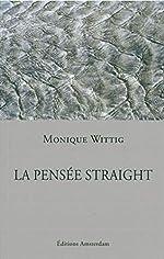 La pensée straight de Monique Wittig