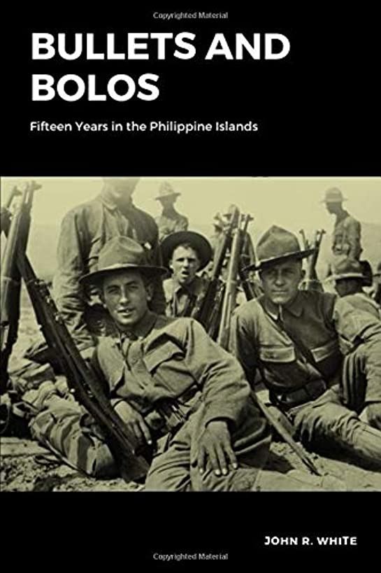 Bullets and Bolos (Annotated): Fifteen Years in the Philippine Islands