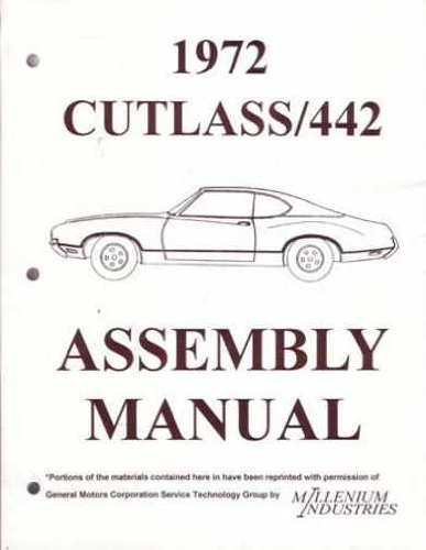 1972 OLDSMOBILE CUTLASS - 442 FACTORY ASSEMBLY INSTRUCTION MANUAL - Covers Cutlass S, Supreme, Vista Cruiser, Supreme Cruiser, 442 Coupe, Coupe, S Coupe, Salon Coupe, Salon Sedan, Sedan, Supreme Coupe. OLDS 72