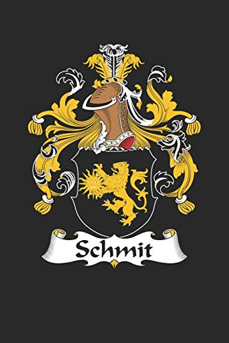Schmit: Schmit Coat of Arms and Family Crest Notebook Journal (6 x 9 - 100 pages)