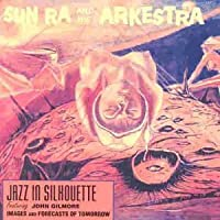 Jazz in Silhouette by SUN RA (1992-02-06)