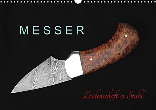 Messer - Leidenschaft in Stahl (Wandkalender 2021 DIN A3 quer)